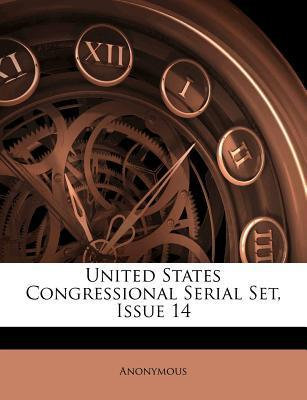 United States Congressional Serial Set, Issue 14