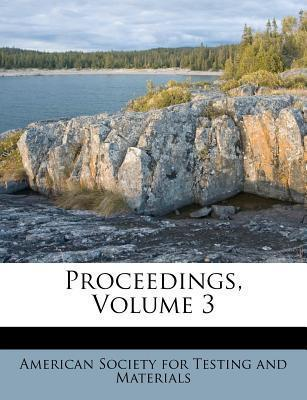 Proceedings, Volume 3