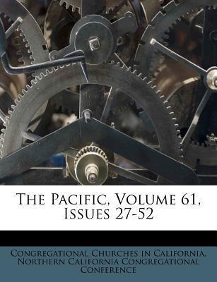 The Pacific, Volume 61, Issues 27-52