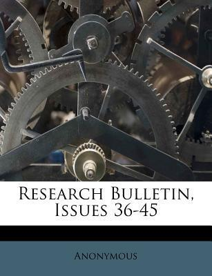 Research Bulletin, Issues 36-45
