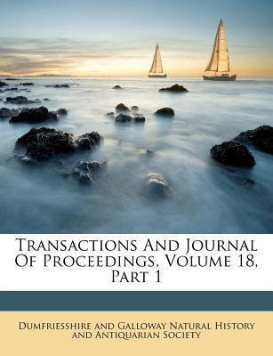 Transactions and Journal of Proceedings, Volume 18, Part 1