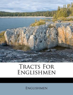 Tracts for Englishmen