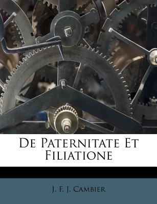 de Paternitate Et Filiatione