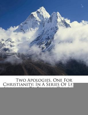 Two Apologies, One for Christianity