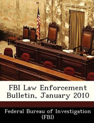 FBI Law Enforcement Bulletin, January 2010