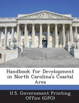 Handbook for Development in North Carolina's Coastal Area