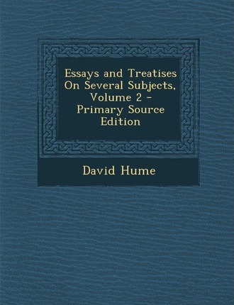 Essays and Treatises on Several Subjects, Volume 2