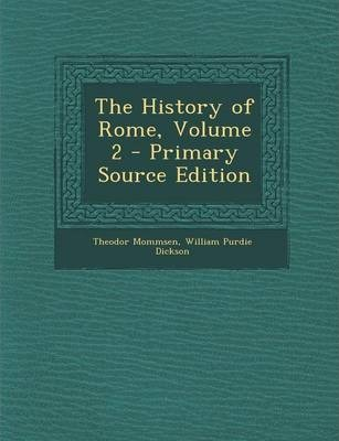 The History of Rome, Volume 2 - Primary Source Edition