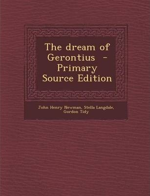 The Dream of Gerontius - Primary Source Edition