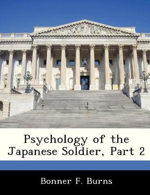 Psychology of the Japanese Soldier, Part 2