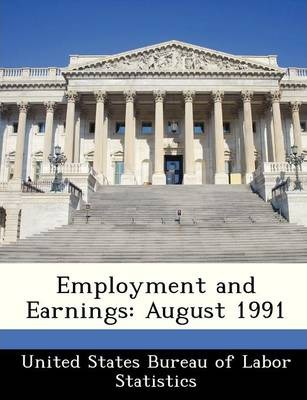 Employment and Earnings  August 1991