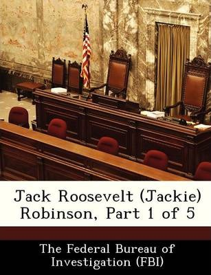 Jack Roosevelt (Jackie) Robinson, Part 1 of 5