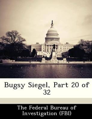 Bugsy Siegel, Part 20 of 32