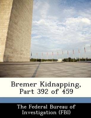 Bremer Kidnapping, Part 392 of 459