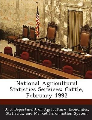 National Agricultural Statistics Services  Cattle, February 1992