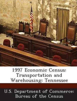 1997 Economic Census  Transportation and Warehousing Tennessee