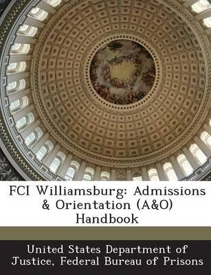 Fci Williamsburg  Admissions & Orientation (A&o) Handbook