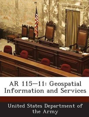 AR 115-11  Geospatial Information and Services