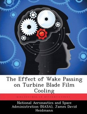 The Effect of Wake Passing on Turbine Blade Film Cooling
