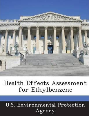 Health Effects Assessment for Ethylbenzene