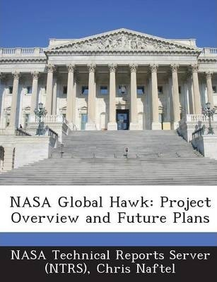 NASA Global Hawk  Project Overview and Future Plans