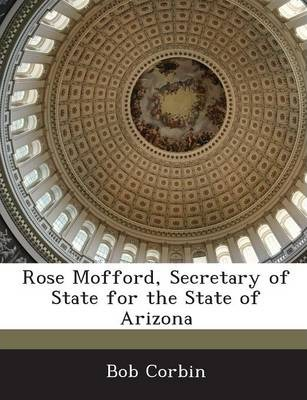 Rose Mofford, Secretary of State for the State of Arizona