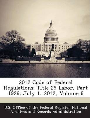 2012 Code of Federal Regulations