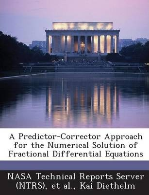 A Predictor-Corrector Approach for the Numerical Solution of Fractional Differential Equations