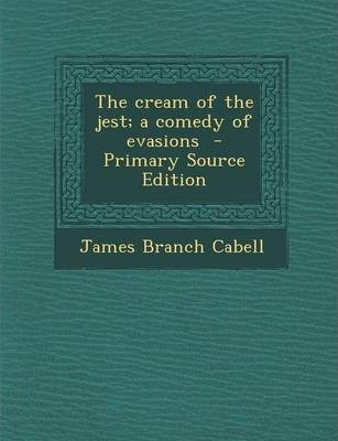 Cream of the Jest; A Comedy of Evasions