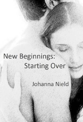 New Beginnings: Starting Over