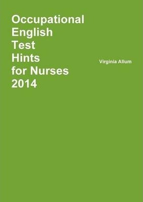 Occupational English Test Hints 2014
