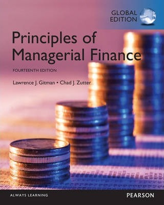 Principles of Managerial Finance, Global Edition : Lawrence J