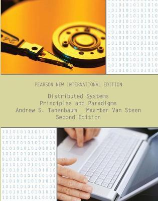 Distributed Systems: Pearson New International Edition