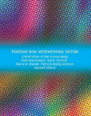 Brief Atlas of the Human Body, A (ValuePack Only): Pearson New International Edition