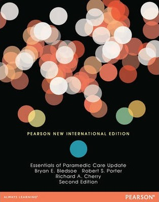 Essentials of Paramedic Care Update: Pearson New International Edition