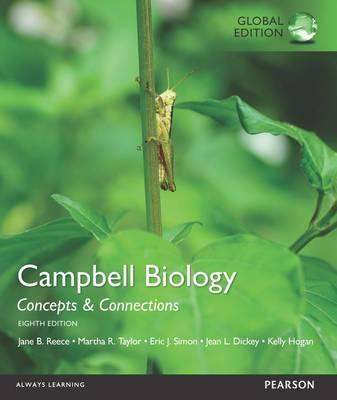 Campbell Biology Concepts & Connections, Global Edition