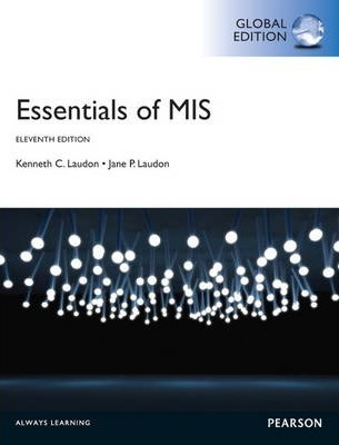 Essentials of MIS with MyMISLab, Global Edition