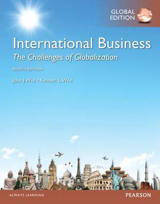 International Business: The Challenges of Globalization with MyManagementLab, Global Edition