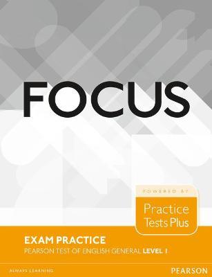 Focus Exam Practice: Pearson Tests of English General Level