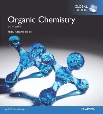 Organic Chemistry Global Edition Paula Yurkanis Bruice
