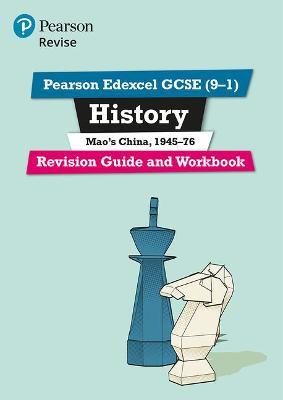 Revise Edexcel GCSE (9-1) History Mao's China Revision Guide and Workbook