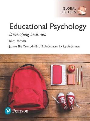 Educational Psychology: Developing Learners plus MyEducationalLab with Pearson eText, Global Edition