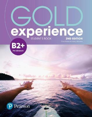 Gold Experience 2nd Edition B2+ Student's Book