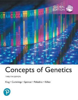 Concepts of Genetics plus Pearson MasteringGenetics with Pearson eText, Global Edition