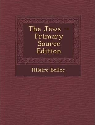 The Jews - Primary Source Edition