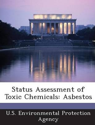 Status Assessment of Toxic Chemicals  Asbestos