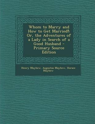 Whom to Marry and How to Get Married!