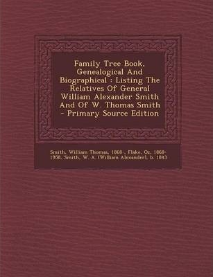 Family Tree Book, Genealogical and Biographical