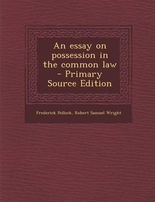 Pollock an essay on possession in the common law