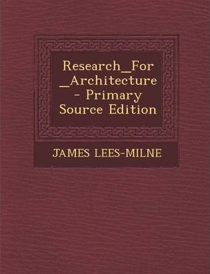 Research_for_architecture - Primary Source Edition